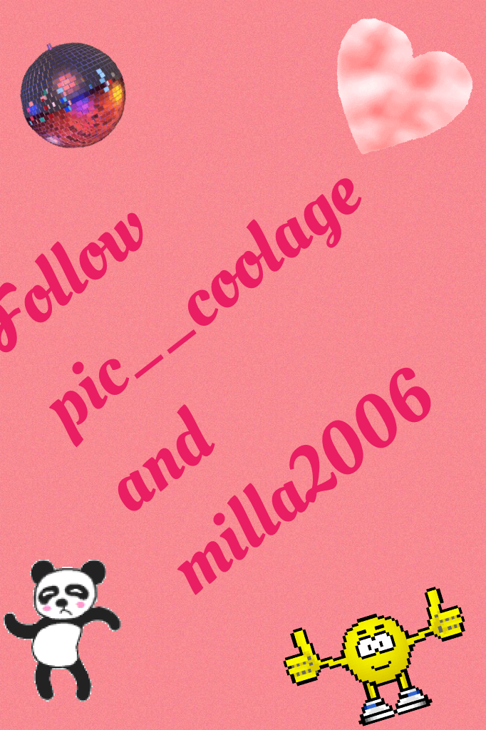 Follow pic__coolage and milla2006