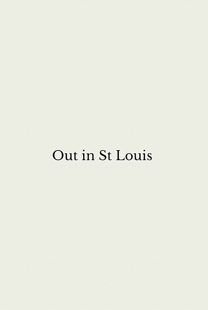 Out in St Louis