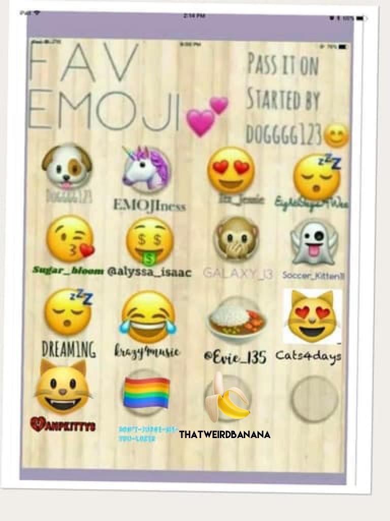 🍌 Favorite Emoji 🍌