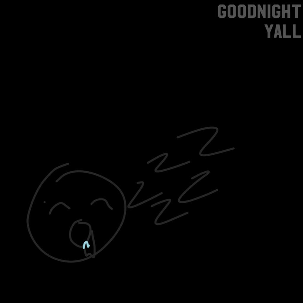 Goodnight yall! rp tomorrow!