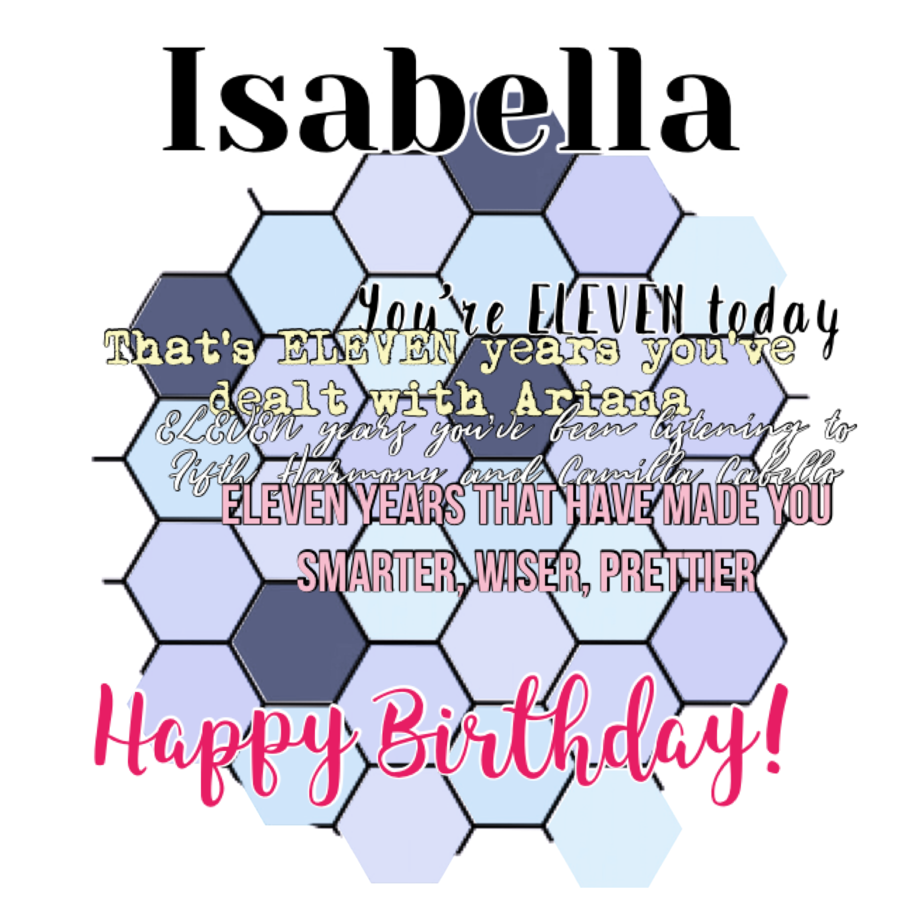 Tap  For Isabella! Sorry for being late! Happy Birthday!!!!!!