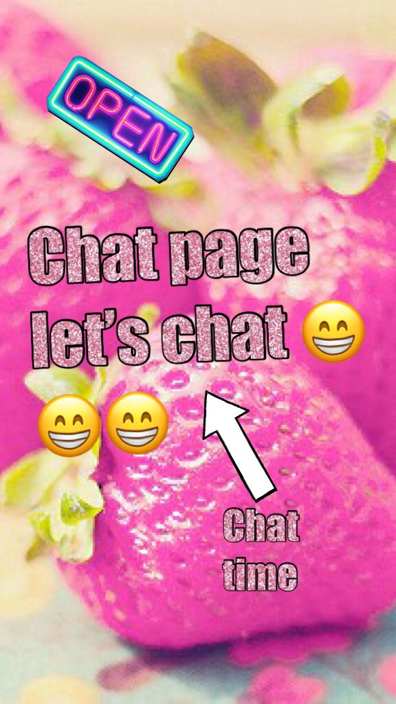 Chat page let's chat 😁😁😁