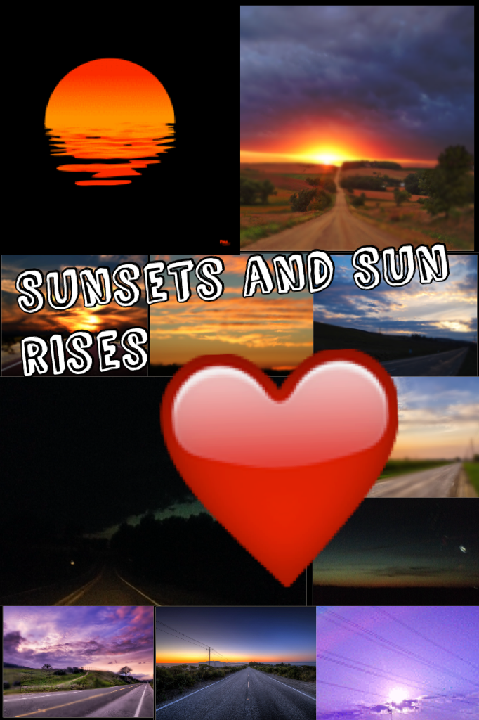 Took all these sun sets  and sun rises in California and where I live now, but I fall in love with sun set and sun rises, they remind me there's light at the end of the deep hole you bury, life goes on but it's hard to think that. Have a awesome day lovel