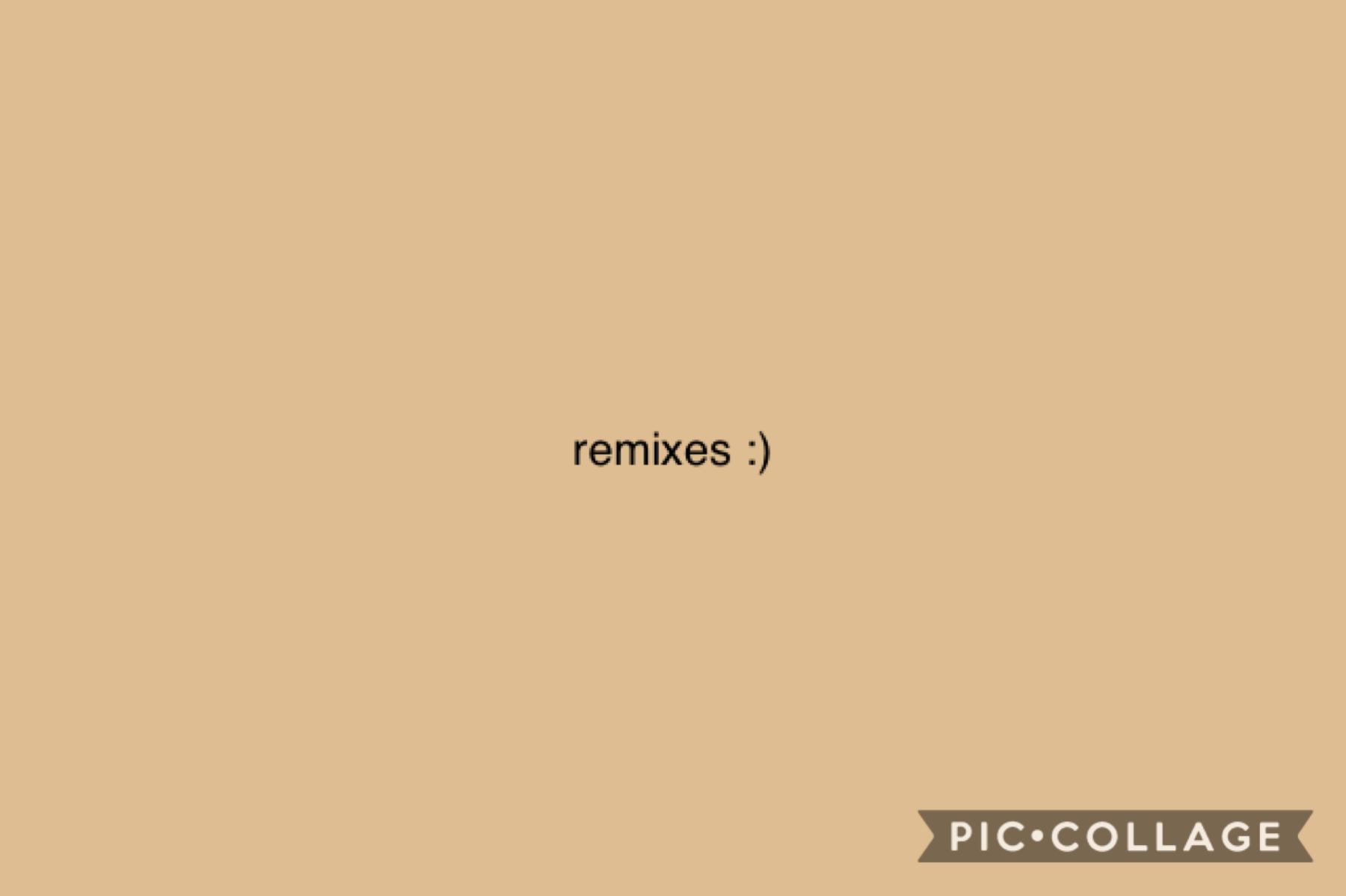 tap  check remixes idk    also not to be that person but if u wanna ask questions on my q and  a i would stop u 🤷♀️😉