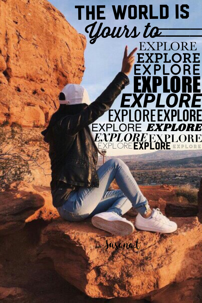 EXPLORE the world everybody and enjoy life by yours truly nikeee😘😘😊😍😍