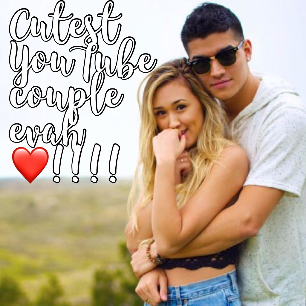 Cutest YouTube couple evah ❤️!!!!