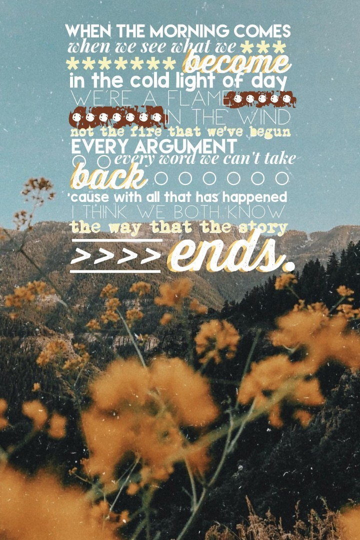 "🗻 t a p 🗻 hey everyone! i spent so long on this. the lyrics are from the song ""happier"" by marshmello and bastille. i'm definitely setting this as my home screen. does anyone else do that? lol love y'all 💛"