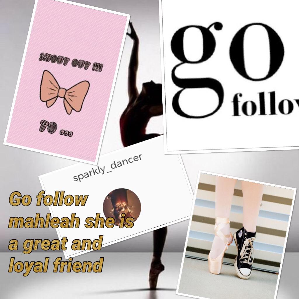 Go follow mahleah