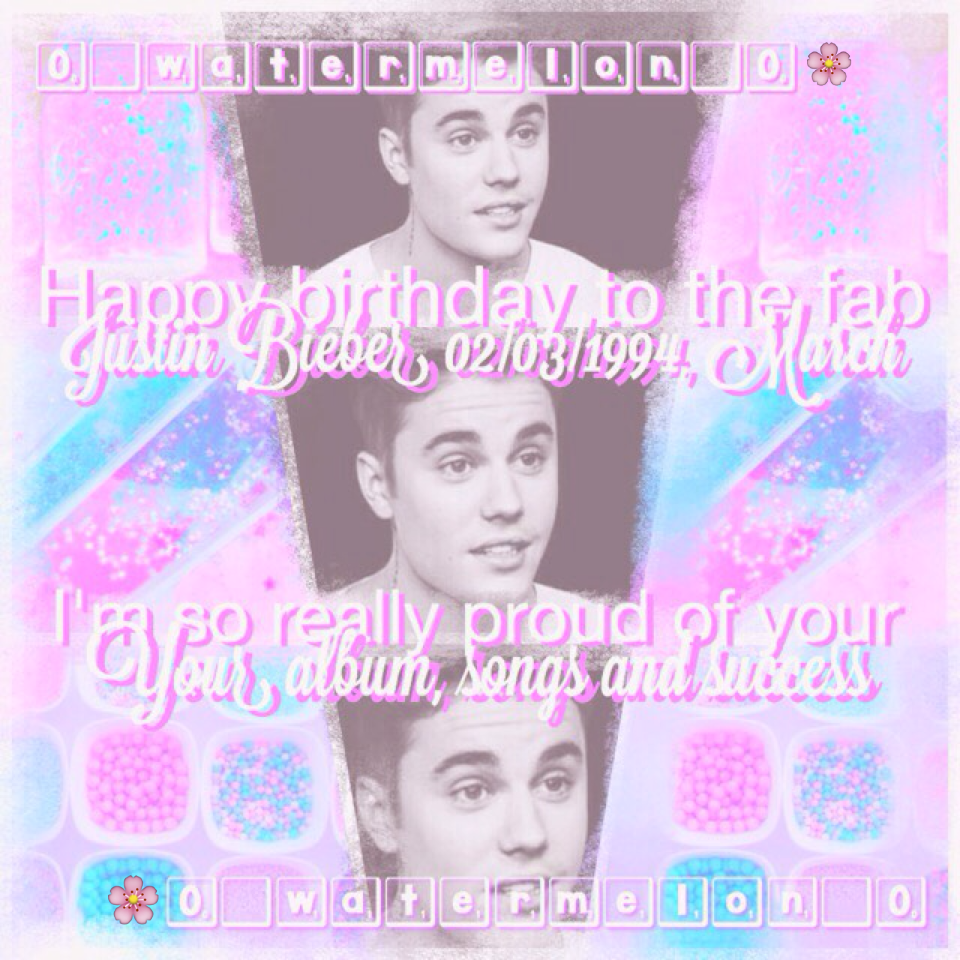 🌸happy bday #belieber4life🌸