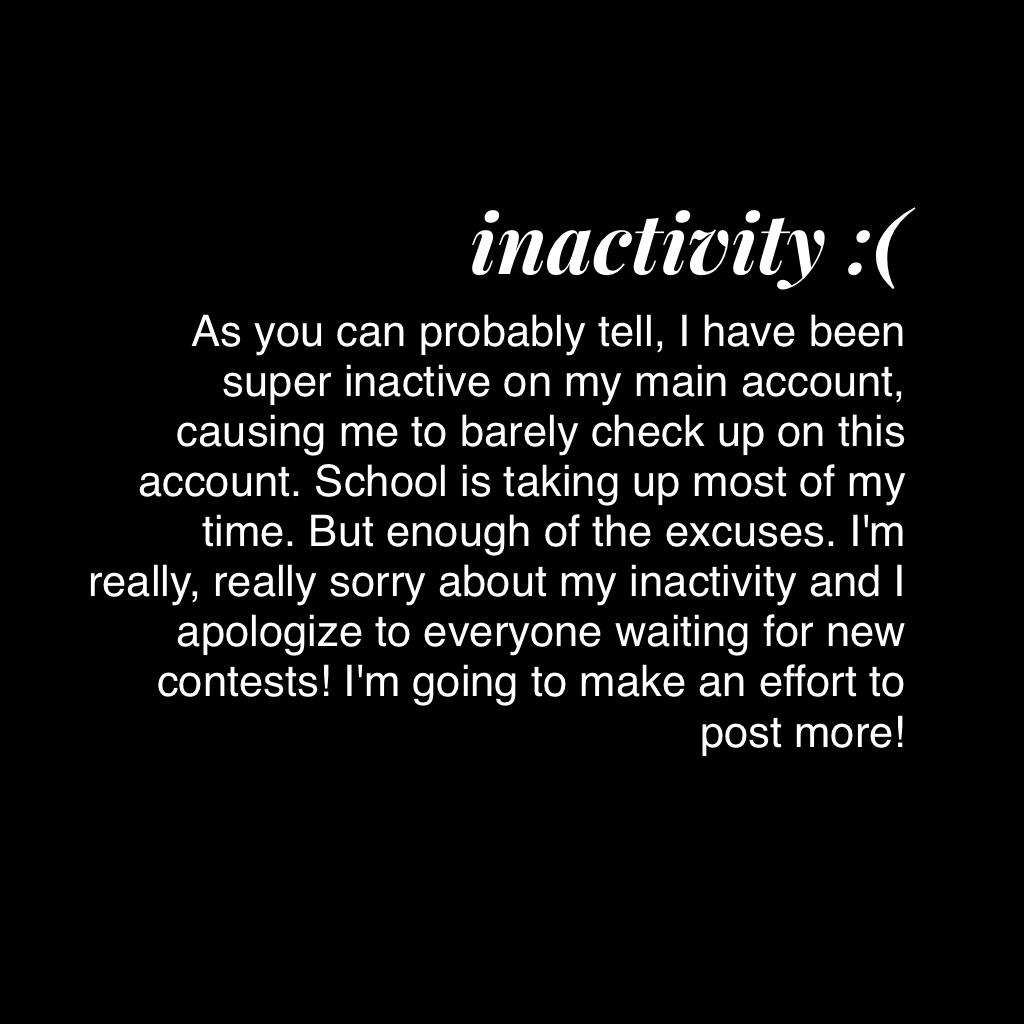 inactivity :(
