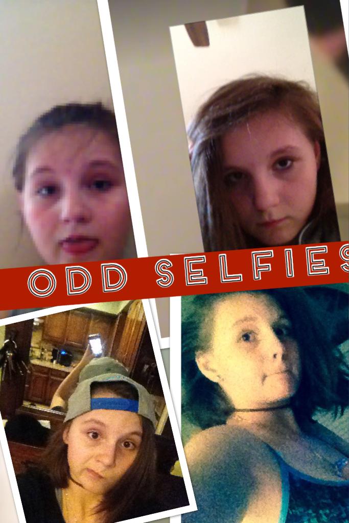 Odd selfies
