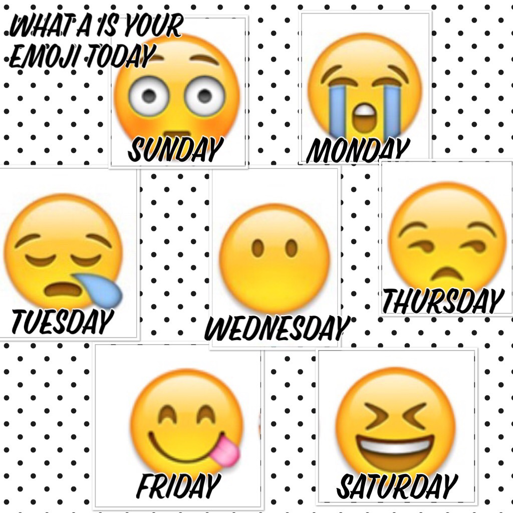 What is your emoji today?