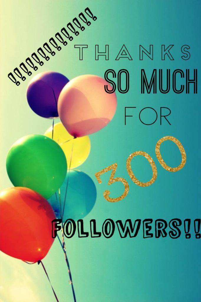 300!!!!