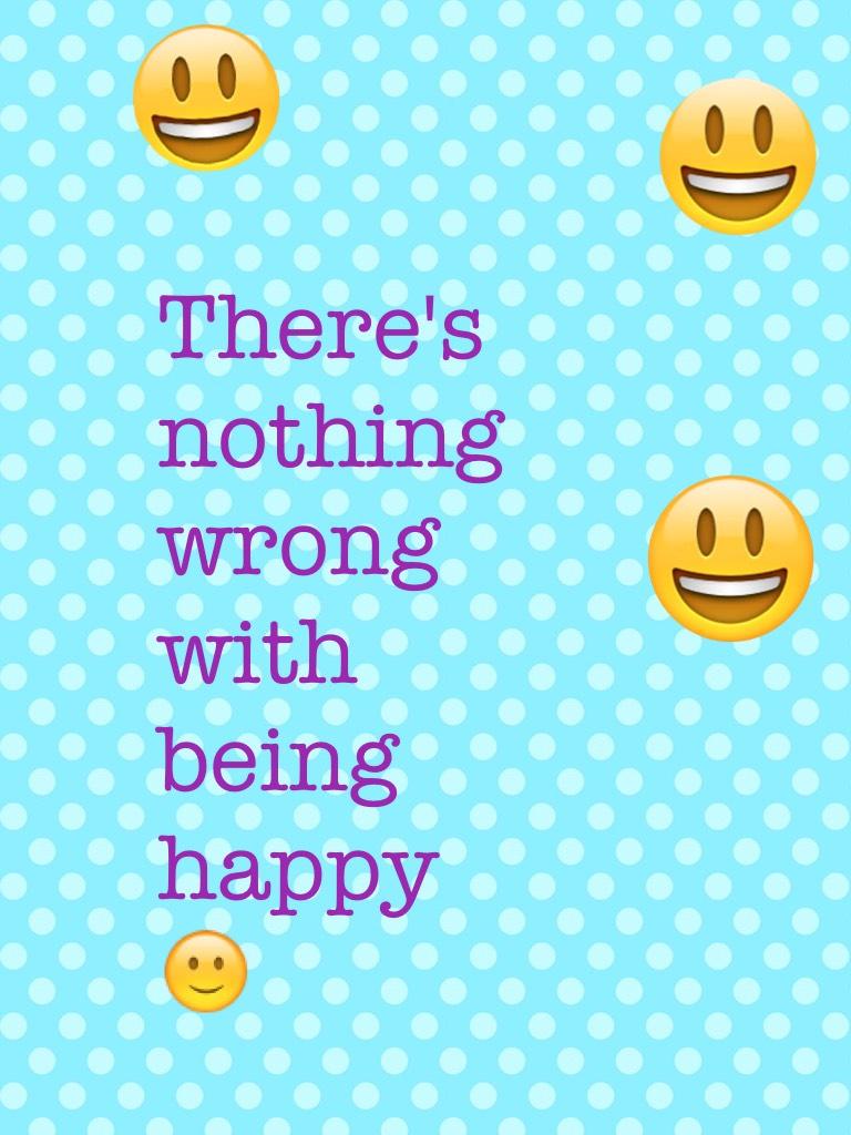 Be happier then the happy emoji