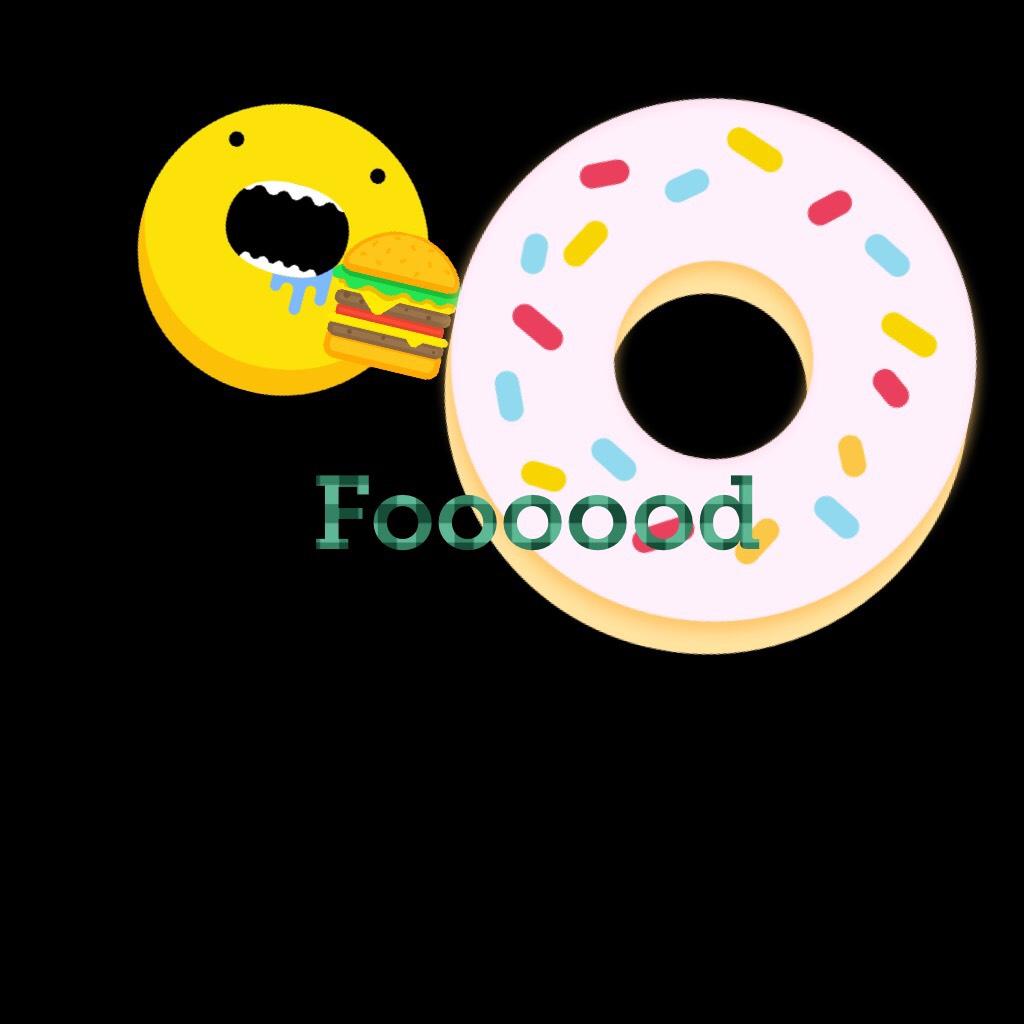Foooood