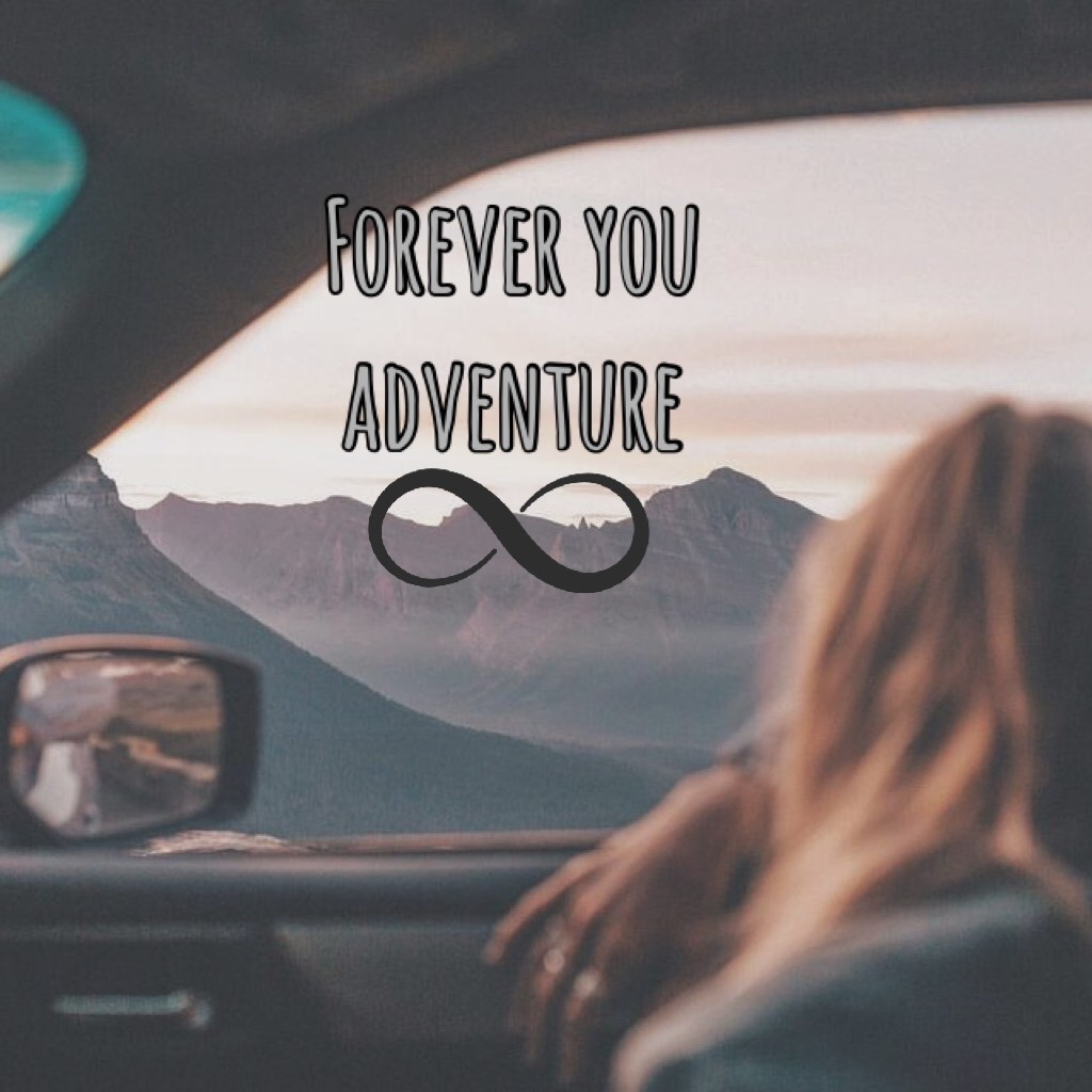 forever you adventure