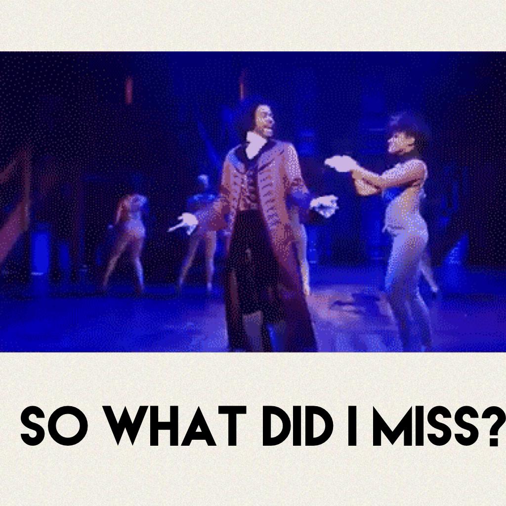 *Immediately returns with Hamilton jokes*