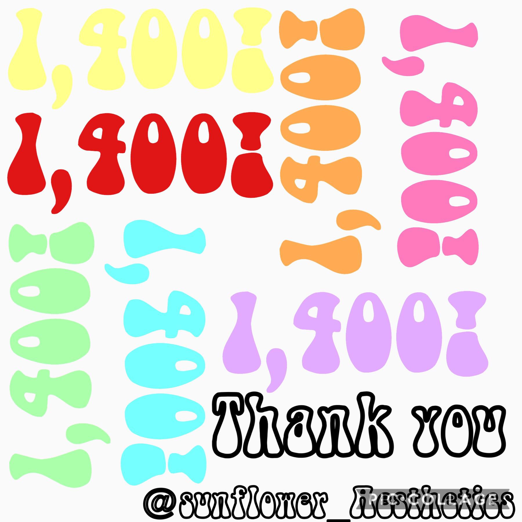1,400 followers YAY 🥳