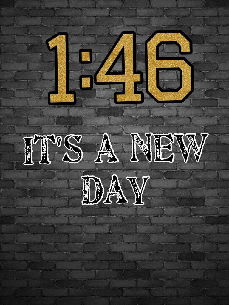 1:46 new day like a savage
