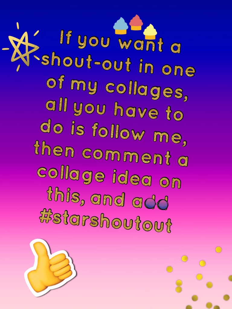 Want me to give you a shout-out? I will have 3-5 people in each collage for shout-outs. I will post shout-out collages weekly.