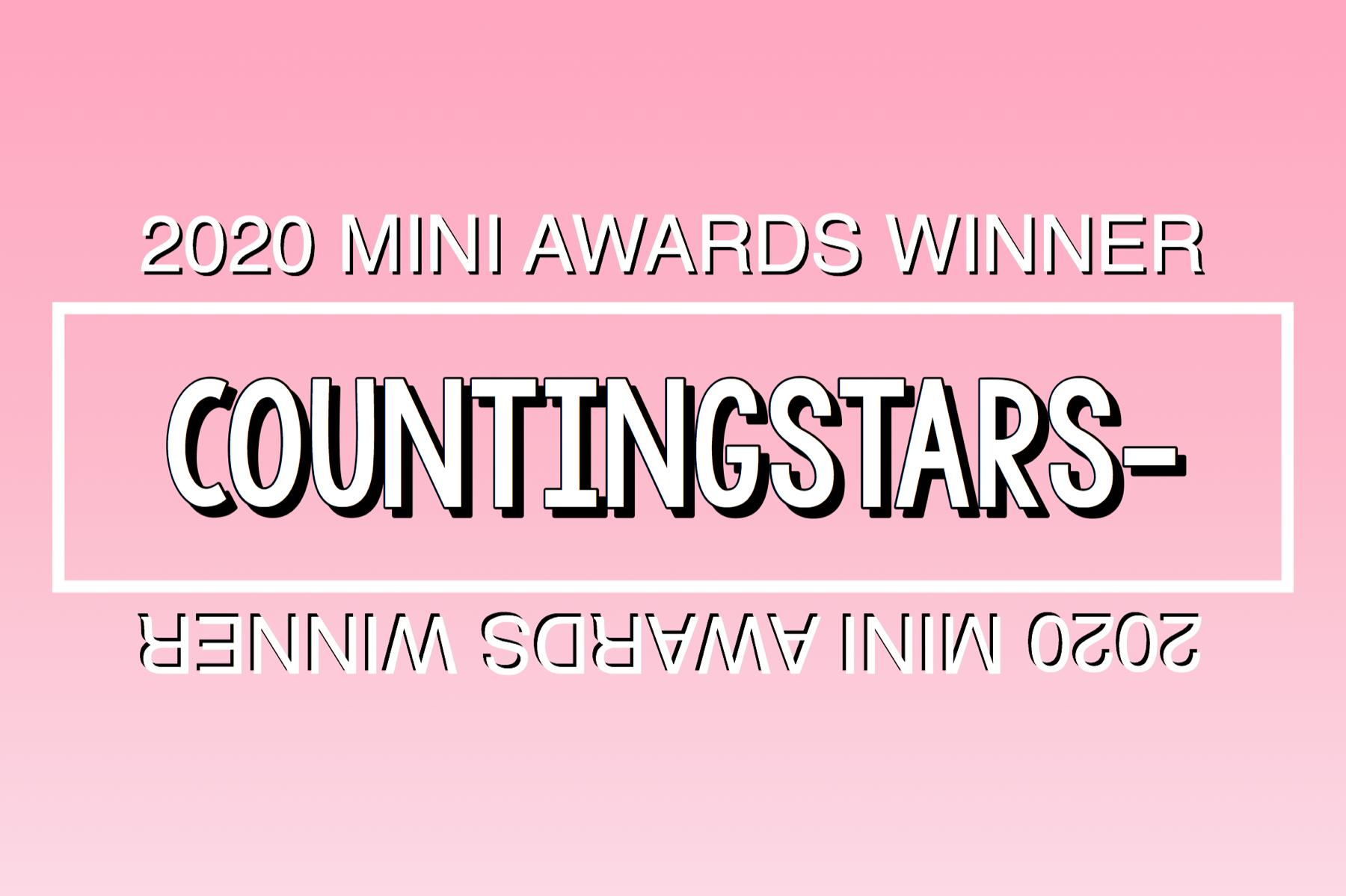 2020 Mini Awards Winner @countingstars-!