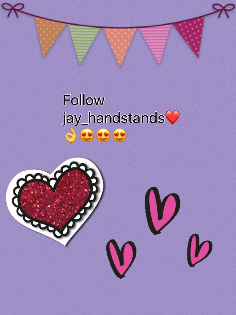 Follow jay_handstands❤️👌😍😍😍