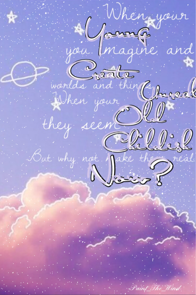 🦄Tap🦄  Do you guys like this quote? I'm in love with the drawn outer space stuff