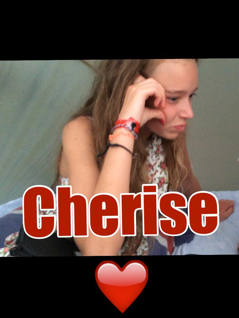 Cherise ❤️
