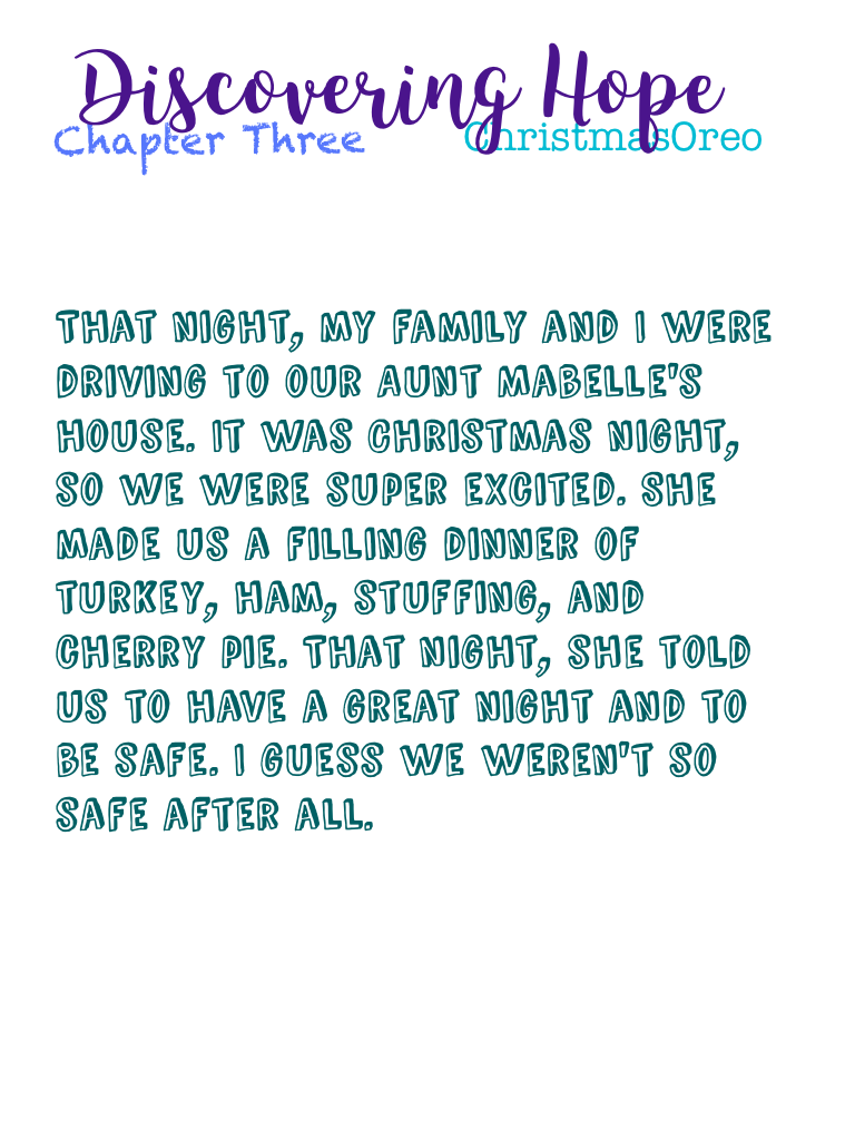 Discovering Hope Chapter 3 Should I continue?
