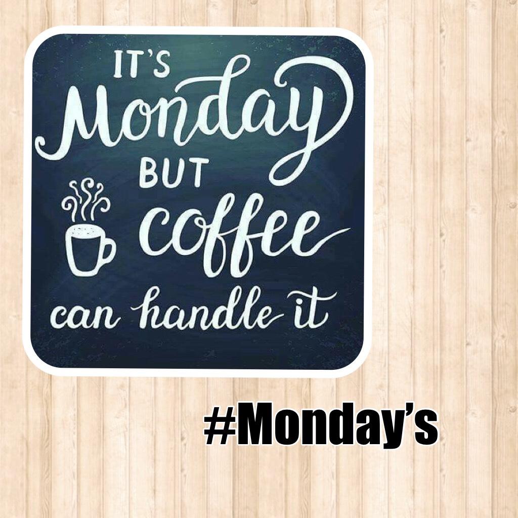 #Monday's