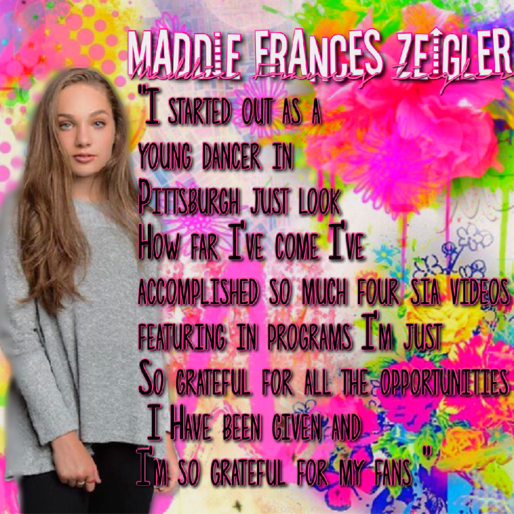 One of maddies  quotes from an interview