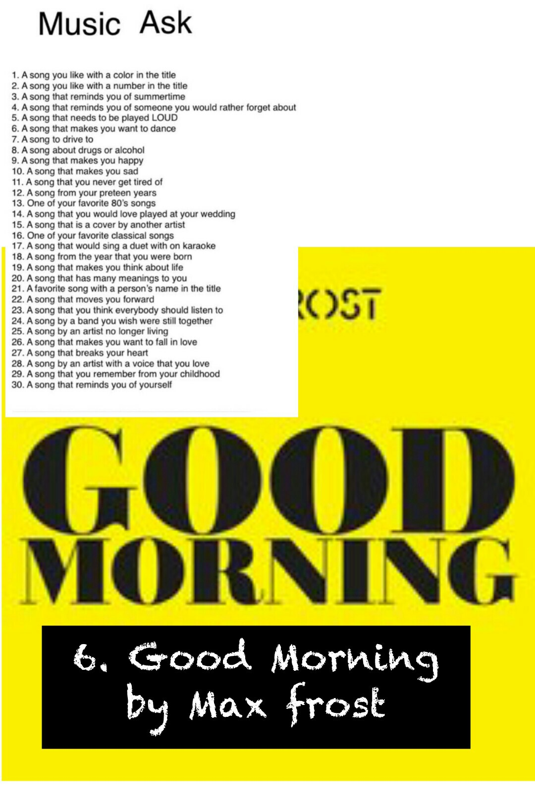 6. Good Morning  by Max frost