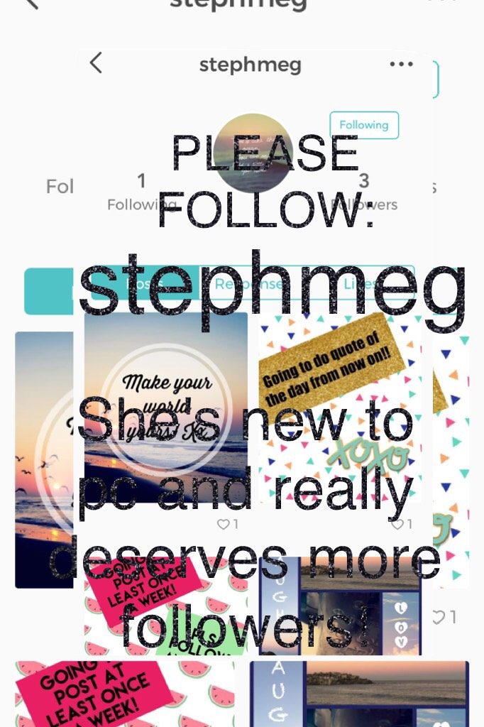 PLEASE FOLLOW HER!stephmeg