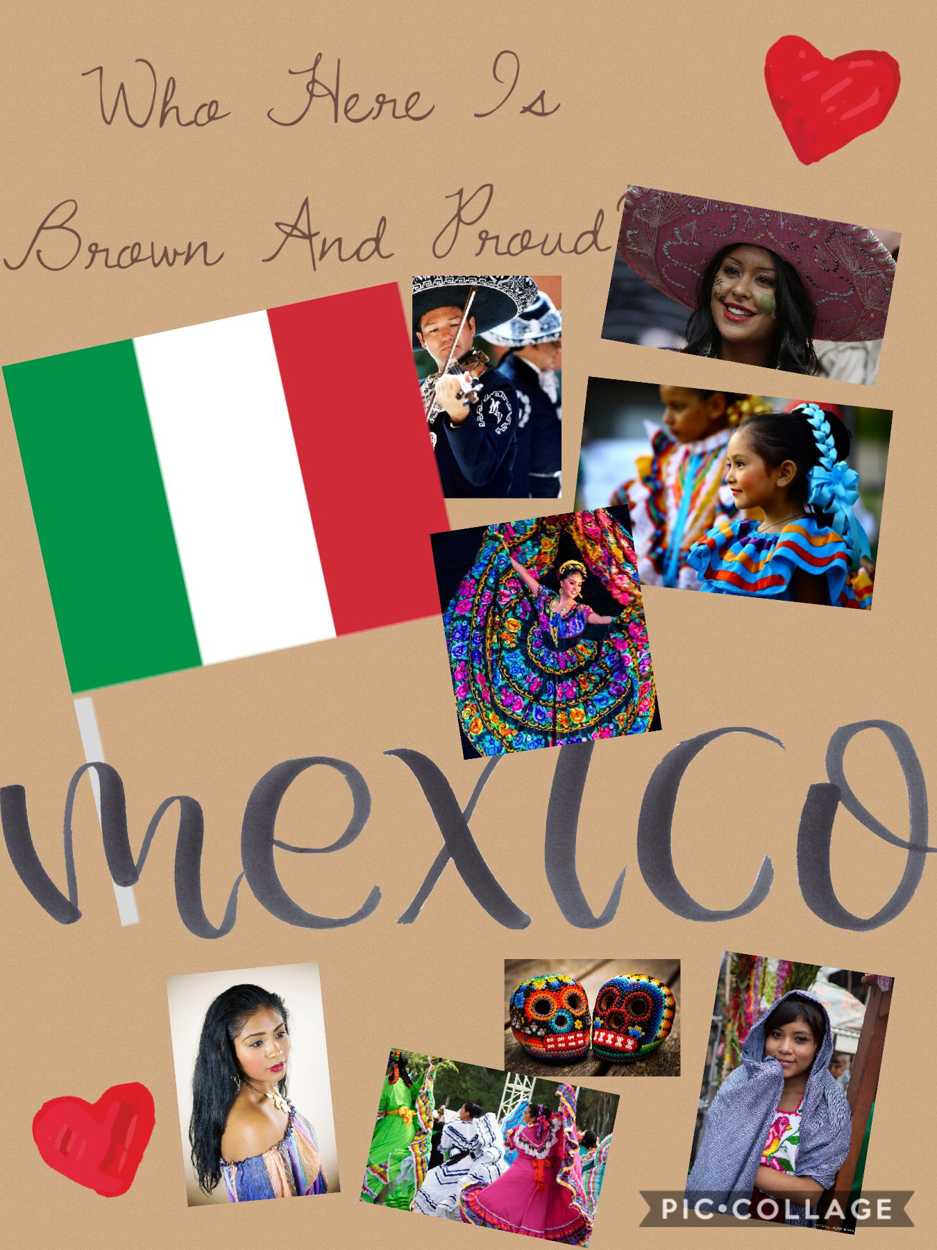 Who here is brown and proud!?  I am!!! Comment down below and share your culture!!!!!      Viva Mexico!!!!! 🇲🇽