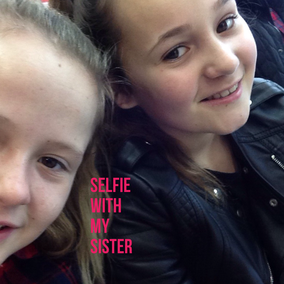 Selfie with my sister