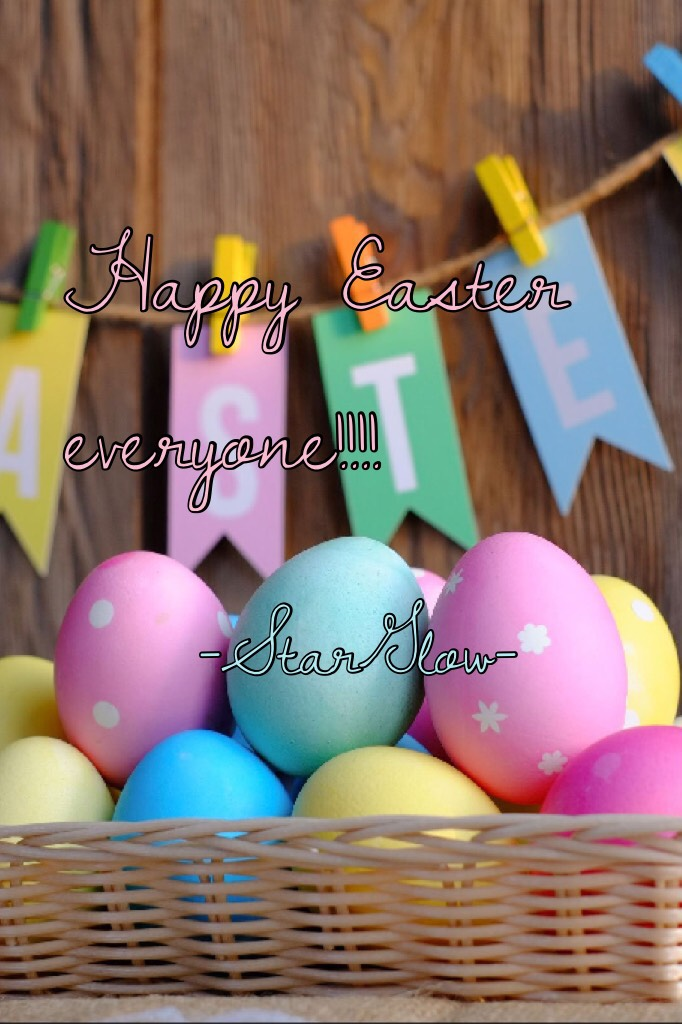 Happy Easter everyone!!!!