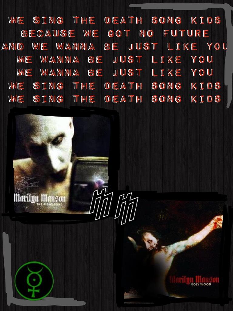 Lyrics from 'The death song' Marilyn Manson 2000