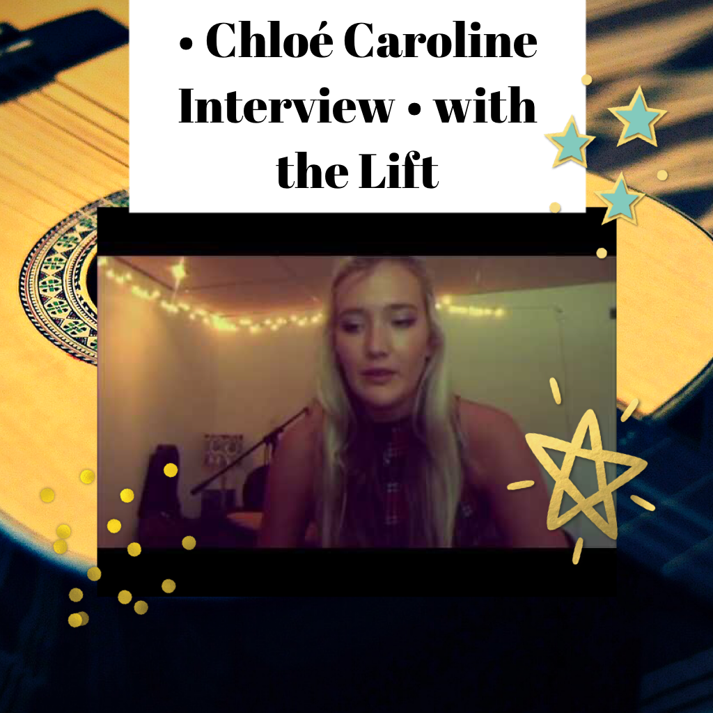• Chloé Caroline Interview • with the Lift