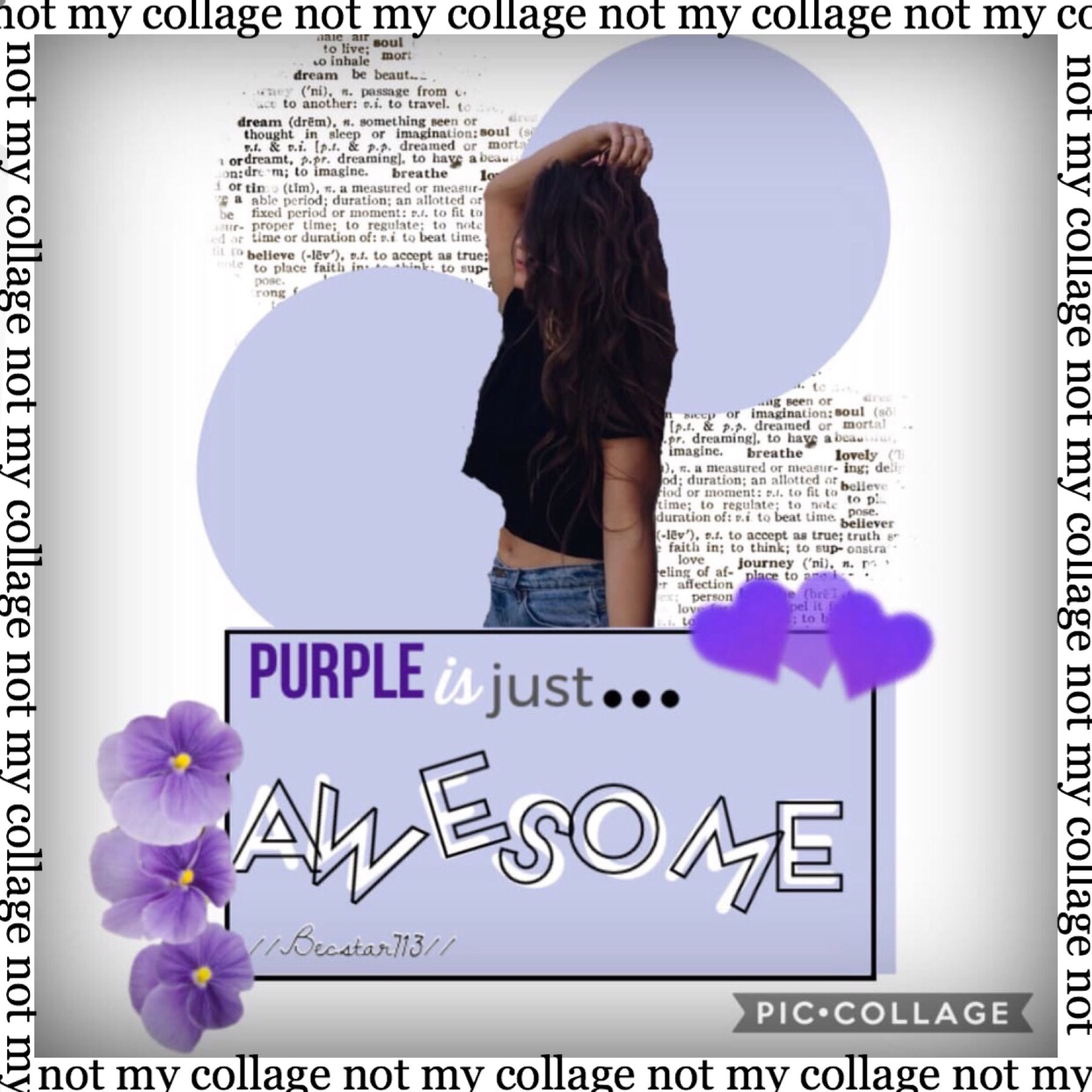 This beautiful collage is made by @Becstar713 so show some support and like this collage and check out their page!
