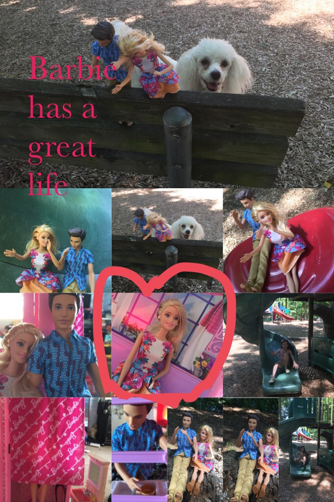 Barbie has a great life