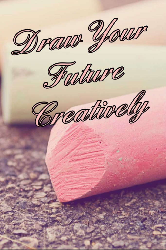 Draw Your Future Creatively