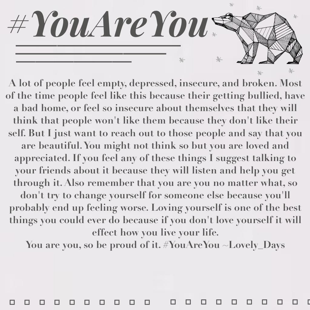 #YouAreYou