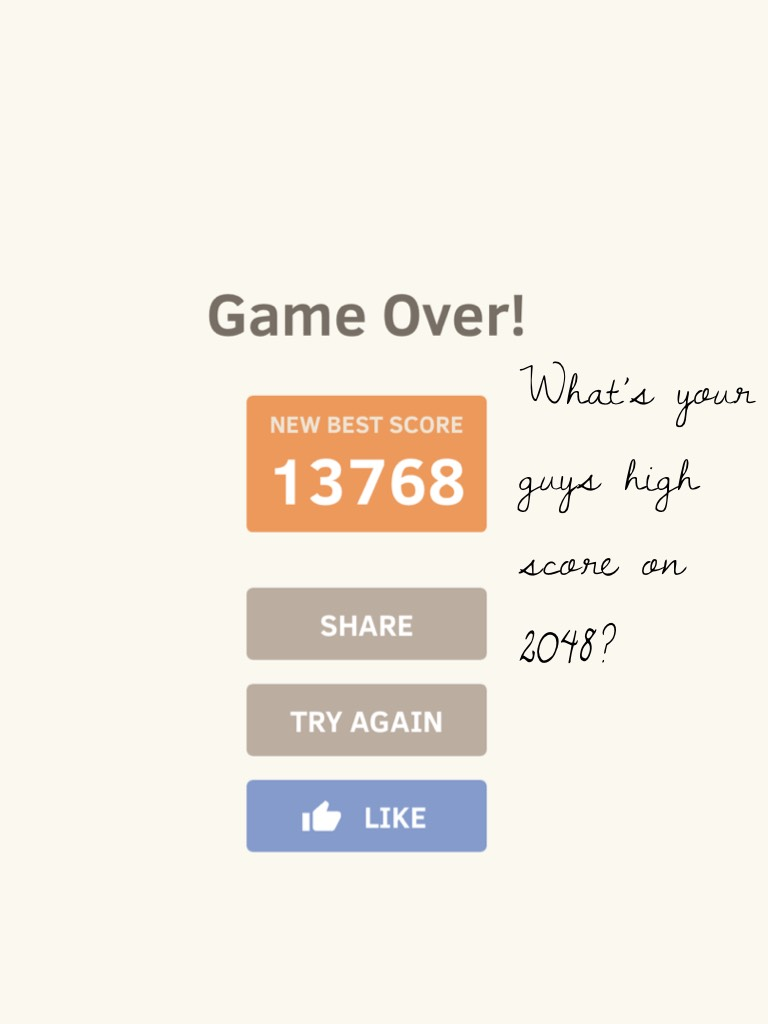 What's your guys high score on 2048?