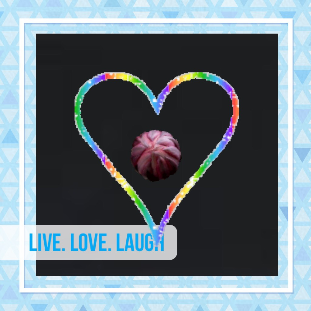Live. Love. Laugh