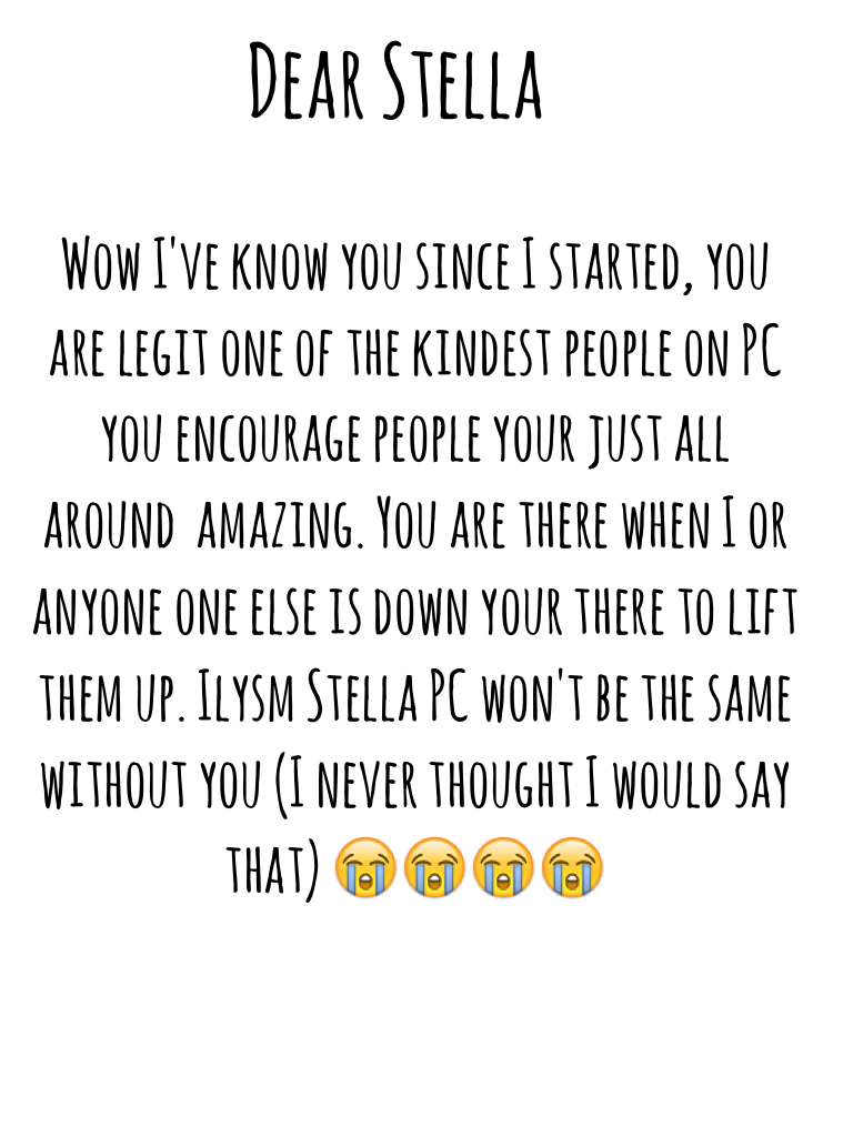 Dear Stella I hope you are reading this 😭❤️
