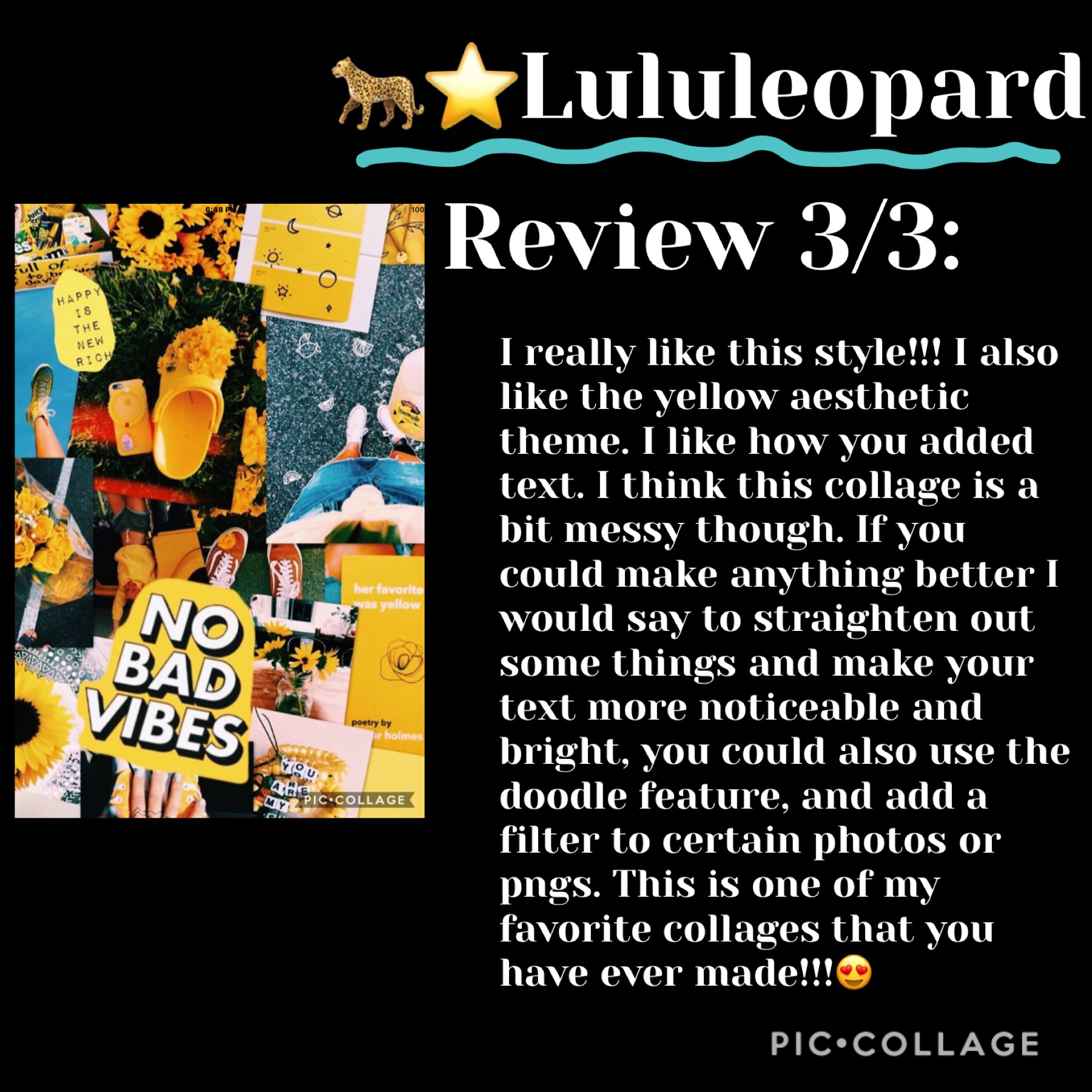 🐆TAP🐆 Review 3/3 for Lululeopard  Please fill out my review sheet to request a review!!  Rating 8.5/10 Im sorry If im being rude but your such a great collager!!  PS go follow @Lululeopard 🐆⭐️🐆⭐️