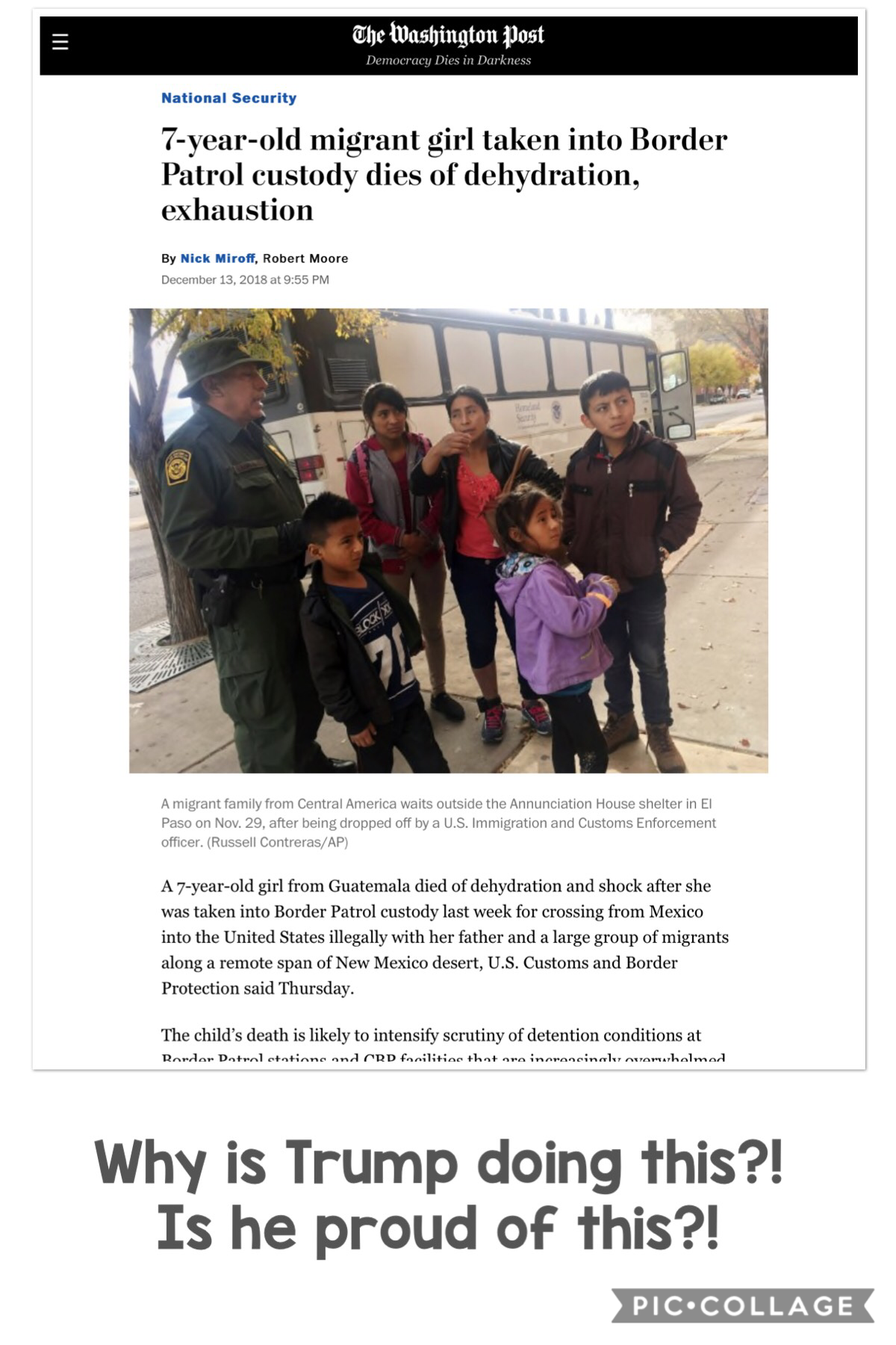 """——TAP——   Please fight for impeaching Donald Trump!! His """"great idea"""" killed a 7 year old girl when she was just coming from Guatemala with her dad because there is a war there and they came for asylum and for a better life. But no Trump said let us put h"""