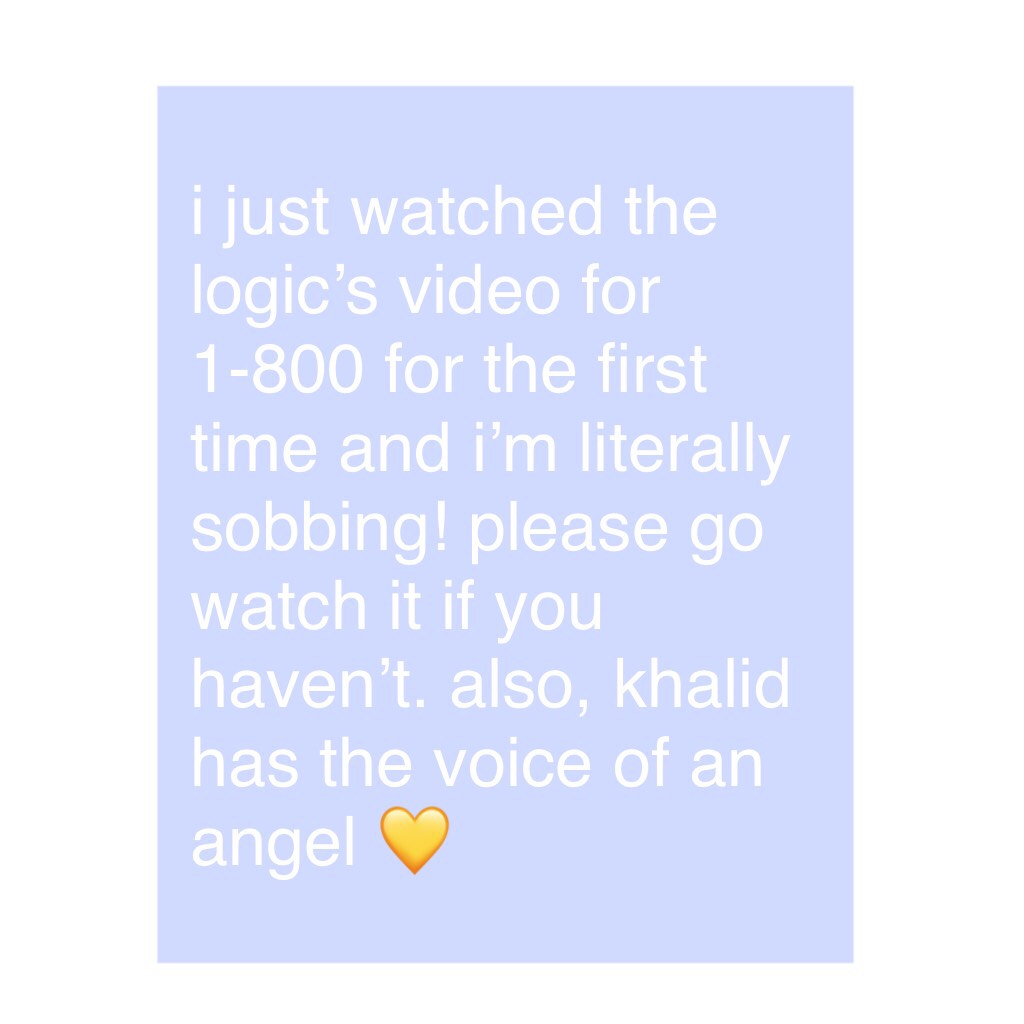 i just watched the logic's video for 1-800 for the first time and i'm literally sobbing! please go watch it if you haven't. also, khalid has the voice of an angel 💛