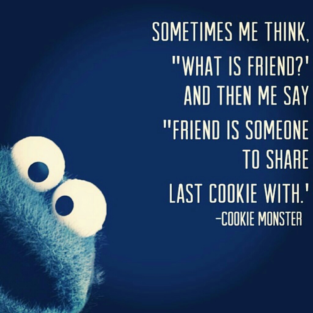 cookie monster quotes - 640×640