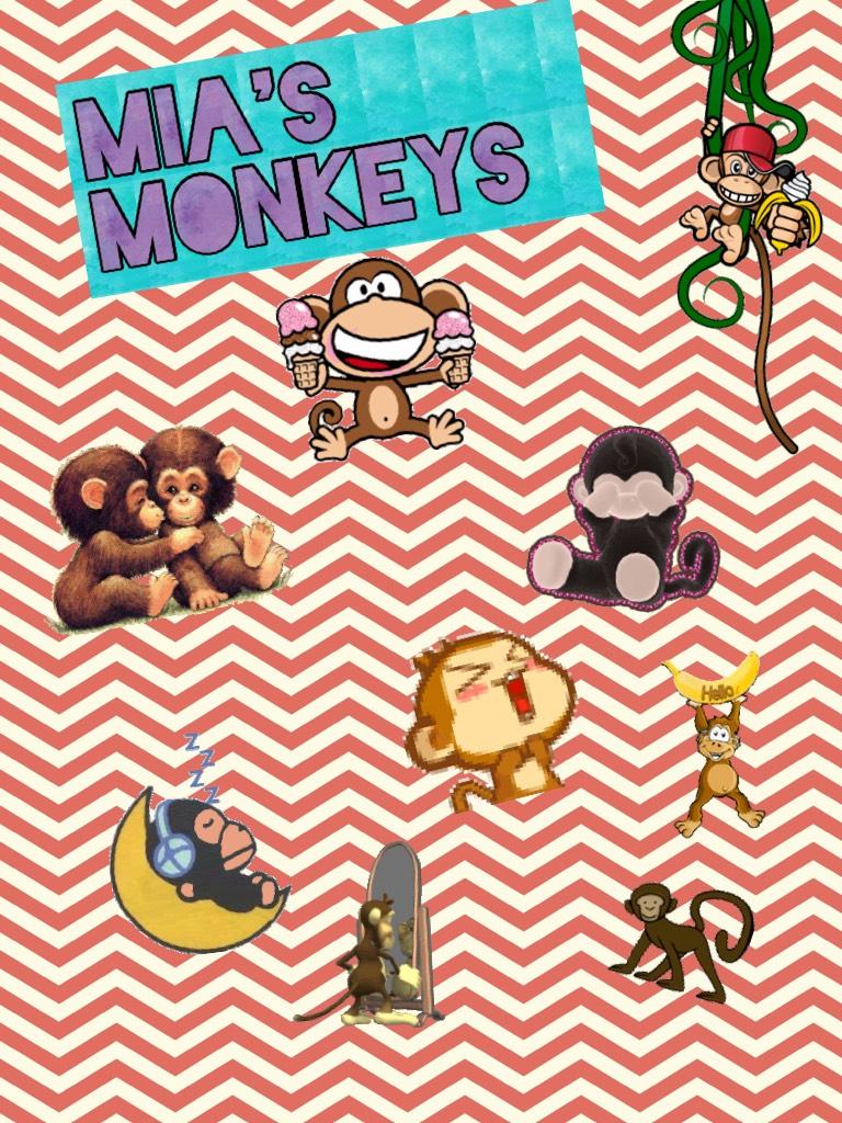 Mia's monkey!🐵🐒👩🏻